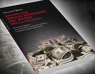 Spunti per meglio difendersi dal mondo della finanza